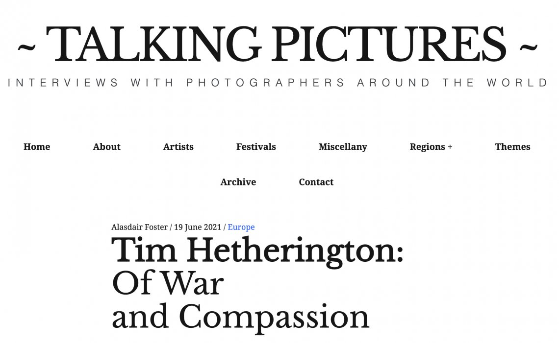 Tim Hetherington: Of War and Compassion - by ALASDAIR FOSTER