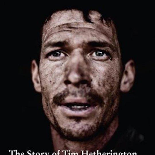 'Here I Am. The story of Tim Hetherington, War Photographer'